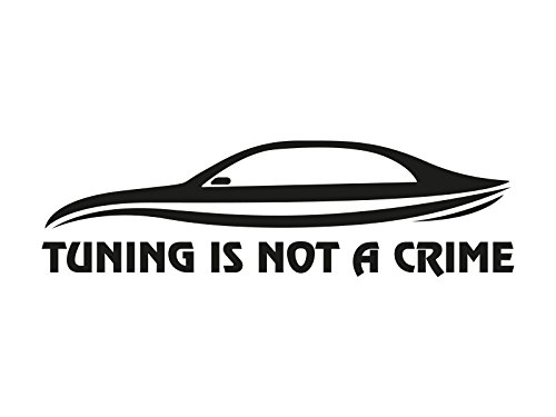 1 x 2 Plott Aufkleber Tuning Is Not A Crime Auto Car Sticker Autoaufkleber JDM