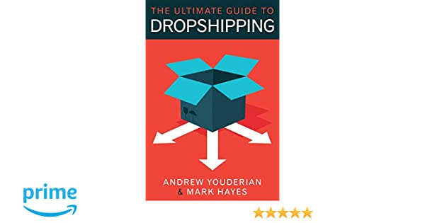 Buy The Ultimate Guide to Dropshipping Book Online at Low Prices in