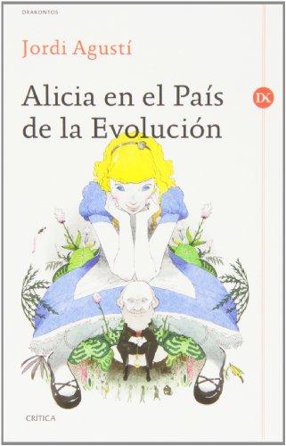 Alicia en el País de la Evolución (Drakontos) por Jordi Agustí