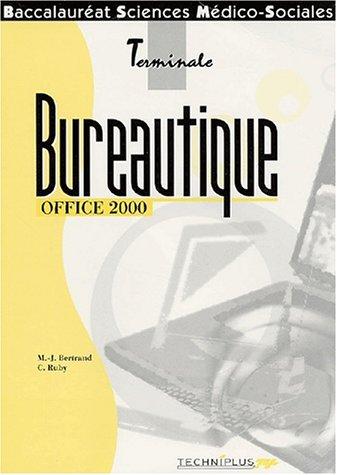 Bureautique office 2000 : Terminale, Bac SMS