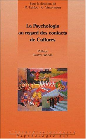 La psychologie au regard des contacts de cultures