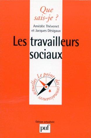 LES TRAVAILLEURS SOCIAUX. 3ème édition