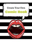 Create Your Own Comics: Blank Comic Book Notebook