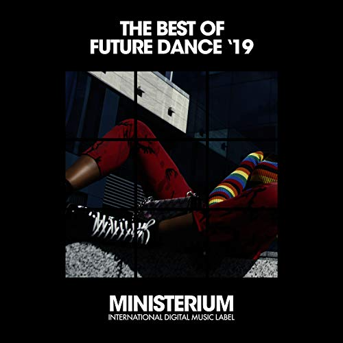 The Best Of Future Dance (Spring '19) (Of Star Best Patrick)