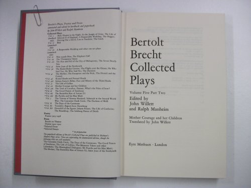 Collected Plays: Mother Courage and Her Children v.5: Mother Courage and Her Children Vol 5 (Bertolt Brecht: Plays, Poetry & Prose)