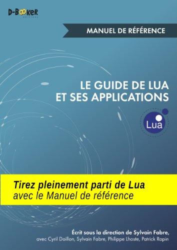 Le guide de Lua et ses applications - Manuel de référence