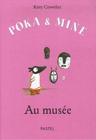 Poka et Mine : Au Musée