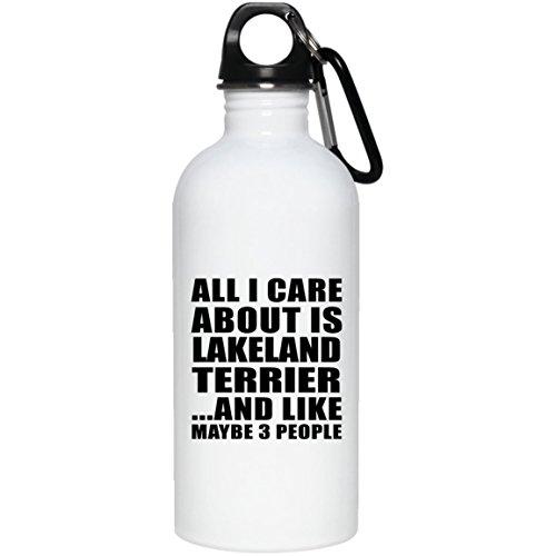Designsify All I Care About is Lakeland Terrier - Water Bottle Wasserflasche Edelstahl Isoliert Thermosflasche - Geschenk zum Geburtstag Jahrestag Muttertag Vatertag Ostern Lakeland Cap