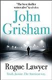 Rogue Lawyer - John Grisham
