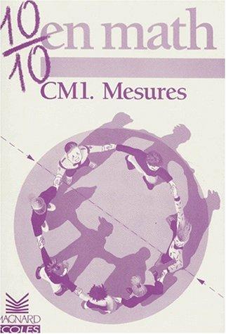 10/10 en Maths : Mesures, CM1
