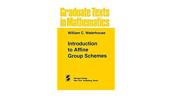 introduction to affine group schemes waterhouse w c