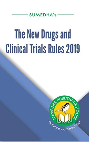 New Drugs and Clinical Trial Rules 2019