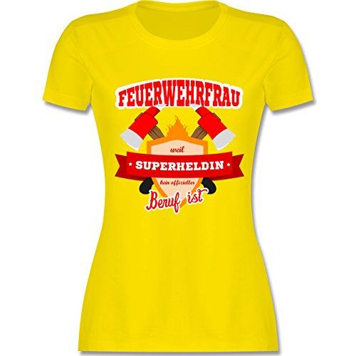 Shirtracer Feuerwehr - Feuerwehrfrau - Weil Superheldin Kein Offizieller Beruf ist - Damen T-Shirt Rundhals Lemon Gelb