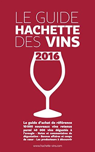 Guide Hachette des vins 2016 par Collectif
