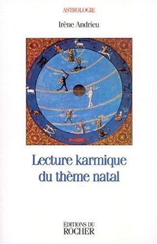 Lecture karmique du thème natal par Irène Andrieu