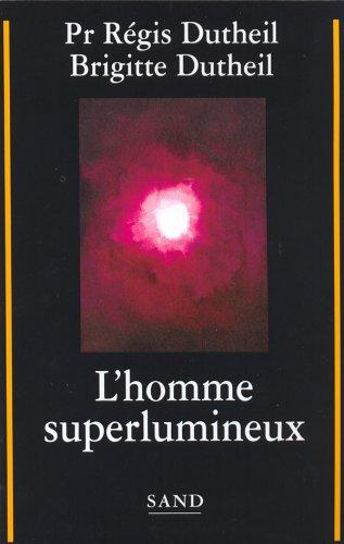 L'homme superlumineux