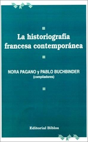 La Historiografia Francesa Contemporanea