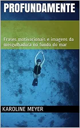 Profundamente Frases Motivacionais E Imagens Da