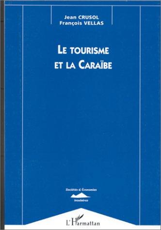 Le Tourisme et la Caraïbe