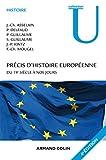 Précis d'histoire européenne - 4e éd. : Du 19e siècle à nos jours (Collection U) (French Edition)