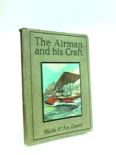 The airman and his craft,