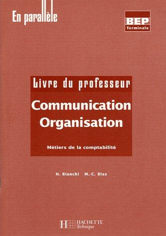 Communication Organisation Tle BEP comptabilité : Livre du professeur