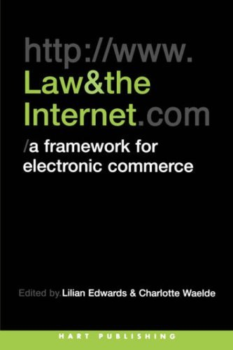 Law and the Internet: A Framework for Electronic Commerce by Lilian Edwards (Editor), Charlotte Waelde (Editor) (1-Dec-2000) Paperback