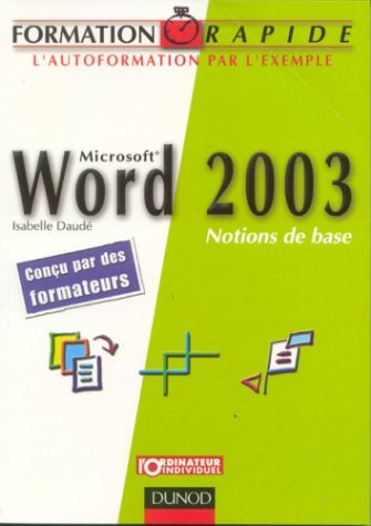 Word 2003 : Notions de base par Isabelle Daude