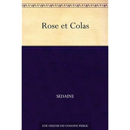 Rose et Colas