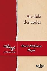 Mélanges en l'honneur de Marie-Stéphane Payet. Au-delà des codes