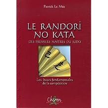 Le Randori No Kata des premiers maîtres du judo : Les bases fondamentales de la compétition