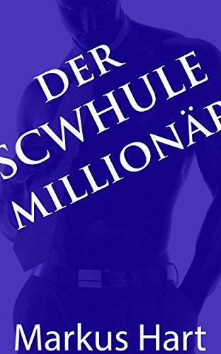 Der Schwule Millionär: Macht und Verführung mit reichem Afrikaner