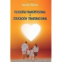Filosofía transpersonal y educación transracional