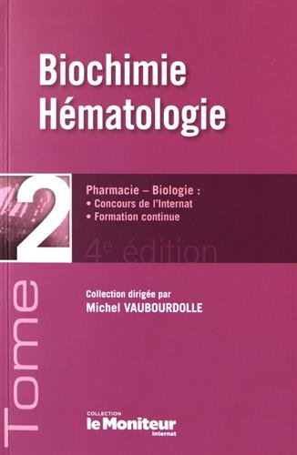 Biochimie, Hématologie