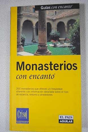 Monasterios con encanto