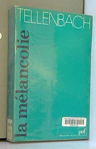 La mélancolie par Hubertus Tellenbach