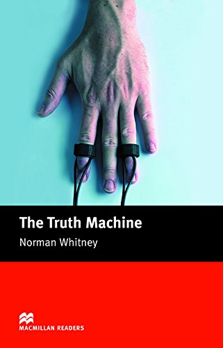 MR (B) Truth Machine, The: Beginner (Macmillan Readers 2005) por N. Whitney