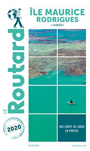 Guide du Routard Île Maurice et Rodrigues 2020: (+ plongées)