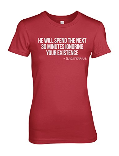 Ignoring Your Existance Sagittarius Zodiac Sign Zitat Damen T-Shirt Rot