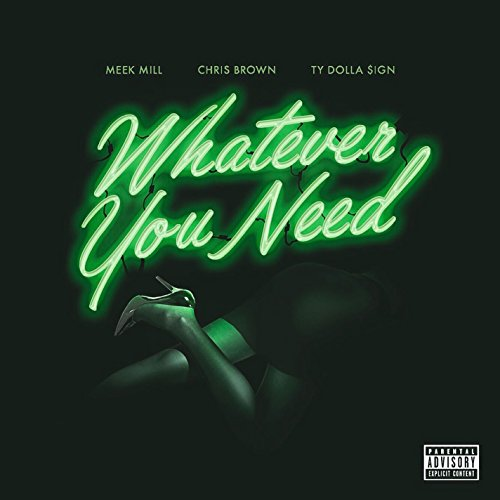 Whatever You Need (feat. Chris...