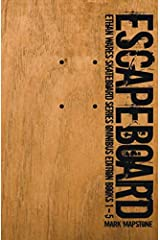Escapeboard: Ethan Wares Skateboard Series Omnibus Edition - Books 1 - 5 Paperback