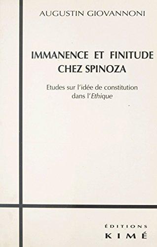 immanence-et-finitude-chez-spinoza-tudes-sur-l-39-ide-de-constitution-dans-l-39-thique