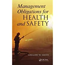 [(Management Obligations for Health and Safety)] [ By (author) Gregory William Smith ] [November, 2011]