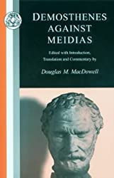 Demosthenes: Against Meidias (Classic Commentaries on Latin & Greek Texts)