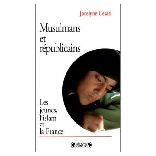 Musulmans et républicains. Les jeunes, l'islam et la France