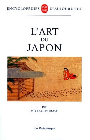 L'art du Japon par Miyeko Murase