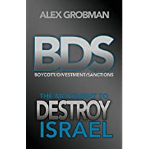 BDS: The Movement to Destroy Israel (English Edition)