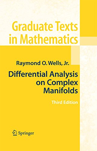Differential Analysis on Complex Manifolds: 65 (Graduate Texts in Mathematics)