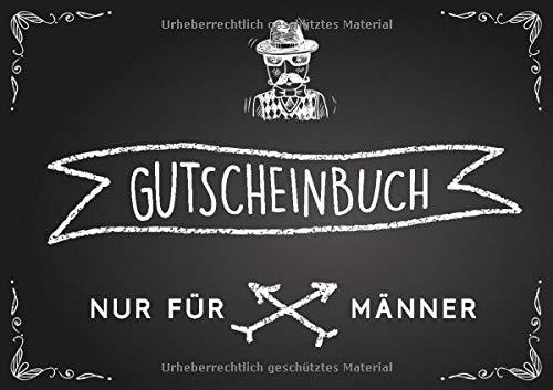 Gutscheinbuch nur für Männer: Blanko Gutscheinheft mit 20 Gutschein-Vorlagen zum Selbstausfüllen, als Geschenk für Männer und Jungs