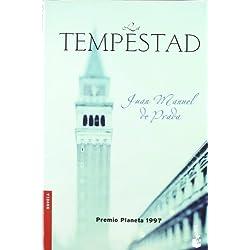 La tempestad by Juan Manuel De Prada(2006-10-01) Premio Planeta 1997